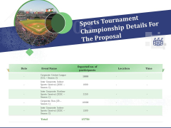 Sports Tournament Championship Details For The Proposal Ppt Inspiration Guidelines PDF