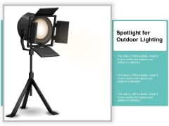 Spotlight For Outdoor Lighting Ppt Powerpoint Presentation Portfolio Background Designs