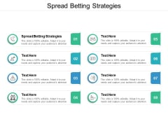 Spread Betting Strategies Ppt PowerPoint Presentation Model Designs Download Cpb