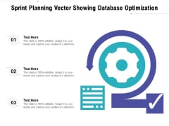 Sprint Planning Vector Showing Database Optimization Ppt PowerPoint Presentation Styles Guide PDF