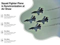 Squad Fighter Plane In Synchronization At Air Show Ppt PowerPoint Presentation File Images PDF