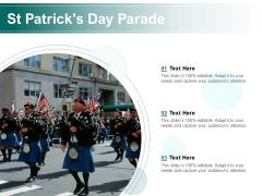 St Patricks Day Parade Ppt PowerPoint Presentation Outline Microsoft PDF
