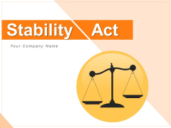 Stability Act Scales Time Ppt PowerPoint Presentation Complete Deck