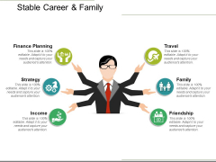 Stable Career And Family Ppt PowerPoint Presentation Professional Graphics