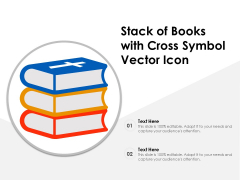 Stack Of Books With Cross Symbol Vector Icon Ppt PowerPoint Presentation File Example Topics PDF