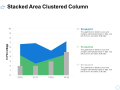 Stacked Area Clustered Column Analysis Ppt PowerPoint Presentation Model Slides