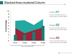 Stacked Area Clustered Column Ppt PowerPoint Presentation Ideas Show