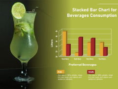Stacked Bar Chart For Beverages Consumption Ppt PowerPoint Presentation File Mockup PDF