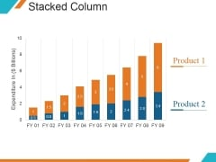 Stacked Column Ppt PowerPoint Presentation Topics