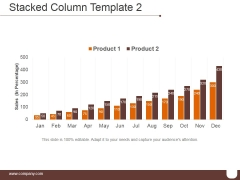Stacked Column Template 2 Ppt PowerPoint Presentation Templates