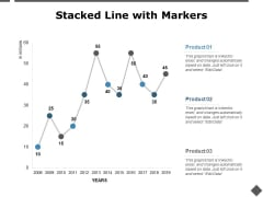 Stacked Line With Markers Graph Ppt PowerPoint Presentation Pictures Graphics Example