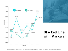 Stacked Line With Markers Ppt PowerPoint Presentation Infographic Template Example