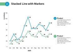 Stacked Line With Markers Ppt PowerPoint Presentation Infographics Format