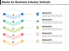 Stacks For Business Industry Verticals Ppt PowerPoint Presentation Layouts Slideshow PDF
