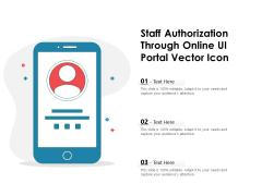 Staff Authorization Through Online UI Portal Vector Icon Ppt PowerPoint Presentation Gallery Portrait PDF