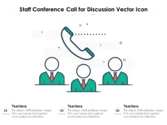 Staff Conference Call For Discussion Vector Icon Ppt PowerPoint Presentation Icon Background Images PDF