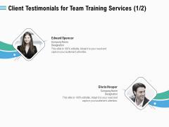 Staff Engagement Training And Development Client Testimonials For Team Training Services Management Designs PDF