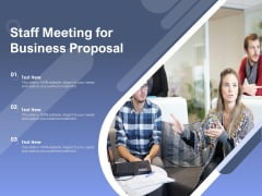 Staff Meeting For Business Proposal Ppt PowerPoint Presentation Inspiration Skills