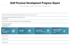 Staff Personal Development Progress Report Ppt PowerPoint Presentation Gallery Slides PDF
