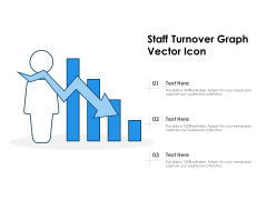 Staff Turnover Graph Vector Icon Ppt PowerPoint Presentation Icon Background Images PDF