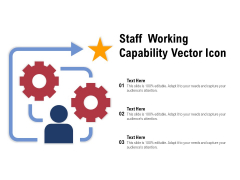 Staff Working Capability Vector Icon Ppt PowerPoint Presentation Professional Slideshow