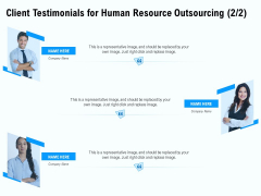 Staffing Offshoring Proposal Client Testimonials For Human Resource Outsourcing Teamwork Themes PDF