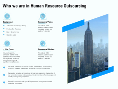 Staffing Offshoring Proposal Who We Are In Human Resource Outsourcing Inspiration PDF