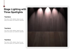 Stage Lighting With Three Spotlights Ppt Powerpoint Presentation Example
