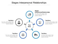 Stages Interpersonal Relationships Ppt PowerPoint Presentation Infographic Template Graphic Tips Cpb
