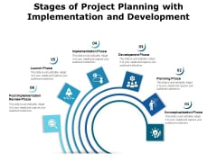 Stages Of Project Planning With Implementation And Development Ppt PowerPoint Presentation File Background Images PDF