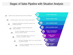 Stages Of Sales Pipeline With Situation Analysis Ppt PowerPoint Presentation Infographics Slideshow PDF