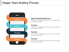 Stages Team Building Process Ppt PowerPoint Presentation Icon Introduction Cpb