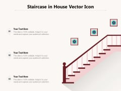Staircase In House Vector Icon Ppt PowerPoint Presentation Gallery Examples PDF