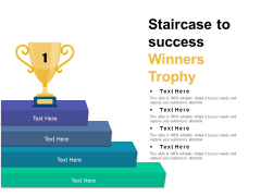 Staircase To Success Winners Trophy Ppt PowerPoint Presentation Pictures Professional