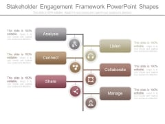 Stakeholder Engagement Framework Powerpoint Shapes