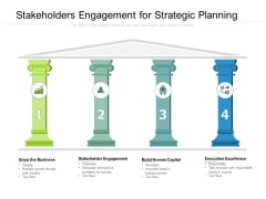 Stakeholders Engagement For Strategic Planning Ppt PowerPoint Presentation Summary Graphics Design