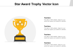 Star Award Trophy Vector Icon Ppt PowerPoint Presentation Icon Aids PDF