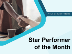 Star Performer Of The Month Ppt PowerPoint Presentation Complete Deck With Slides
