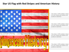 Star Us Flag With Red Stripes And American History Ppt Powerpoint Presentation Pictures Background Images