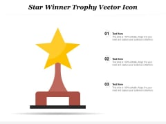 Star Winner Trophy Vector Icon Ppt PowerPoint Presentation File Design Ideas PDF