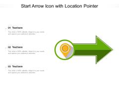 Start Arrow Icon With Location Pointer Ppt PowerPoint Presentation Icon Ideas PDF