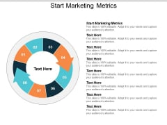 Start Marketing Metrics Ppt PowerPoint Presentation Show Portfolio Cpb