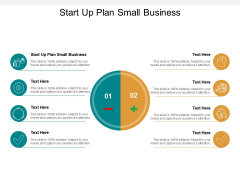 Start Up Plan Small Business Ppt PowerPoint Presentation Infographics Gallery Cpb