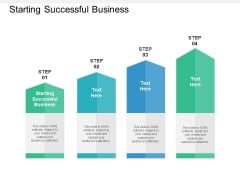 Starting Successful Business Ppt PowerPoint Presentation Show Portrait Cpb