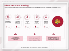 Startup Pitch To Raise Capital From Crowdfunding Primary Goals Of Funding Template PDF