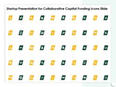 Startup Presentation For Collaborative Capital Funding Icons Slide Brochure PDF