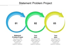 Statement Problem Project Ppt PowerPoint Presentation Icon Graphics Download Cpb