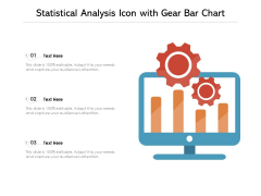 Statistical Analysis Icon With Gear Bar Chart Ppt PowerPoint Presentation Gallery Master Slide PDF