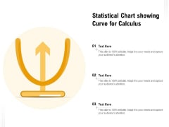 Statistical Chart Showing Curve For Calculus Ppt PowerPoint Presentation Layouts PDF