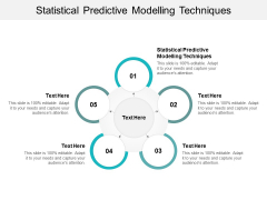 Statistical Predictive Modelling Techniques Ppt PowerPoint Presentation Gallery Themes Cpb